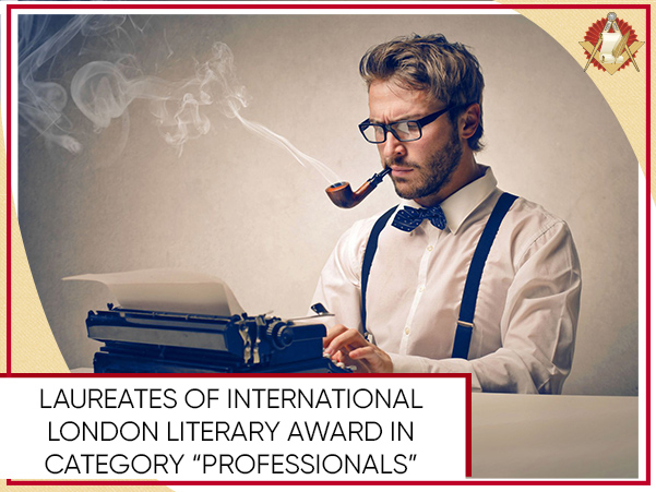 "Laureates of International London Literary Award In category ""Professionals"""